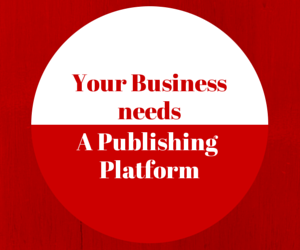 Your business needs a platform